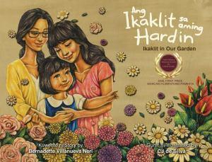 Ang Ikaklit Sa Aming Hardin (Ikaklit in Our Garden) by Bernadette Villanueva Neri and CJ de Silva